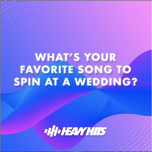 Recap : What's Your Favorite Song To Spin At A Wedding?