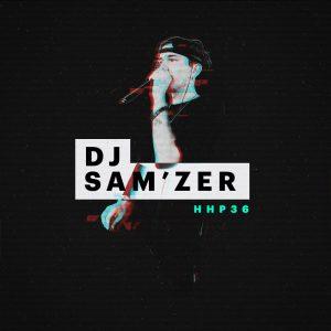 HHP36 - DJ SAM'ZER [Open Format]