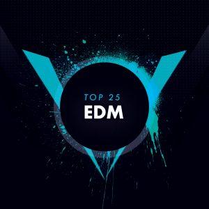 EDM Top 25
