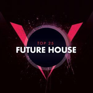 Future House Top 25