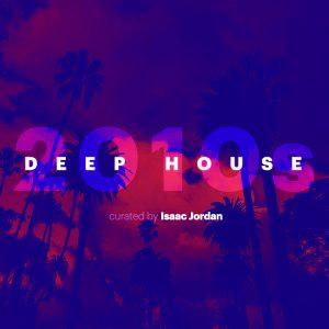 2010s Deep House