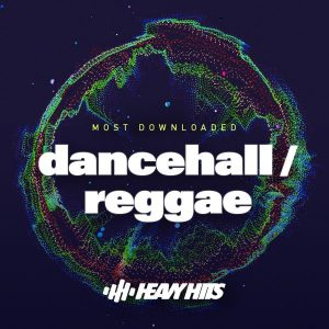 Dancehall / Reggae: Top Downloads 2019
